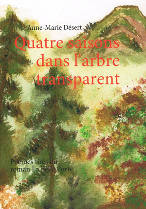 Quatre saisons dans l'arbre transparent