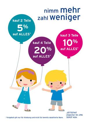 Zum 2-Jahre Jubiläum noch ein tolles Angebot im Laden von 27.10.-03.11.2012. Angebot gilt nur für Kleidung (ausgenommen sind Socken, Mützen und Unterwäsche) und nicht für bereits rabattierte Ware.