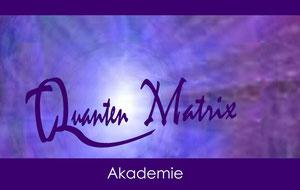 Quantenheilung-Akademie.de  Quanten Matrix Akademie