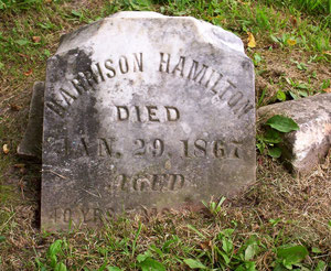 The marker for Harrison Hamilton (1826-1867) who farmed in the area his father Levi settled.