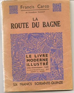 La route du bagne: illustrations de H.E.Burel