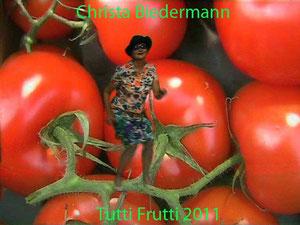 Tutti Frutti, 2011, VOR und HINTER der Kamera Christa Biedermann