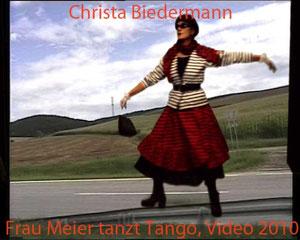 Frau Meier tanzt Tango, 2012, Trickvideo VOR und HINTER der Kamera: Christa Biedermann