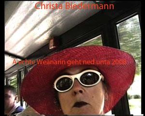 A echte Weanarin geht ned unta, 2008, Liveperformance mit Klängen und Filmen, Dauer 1 Stunde, VOR und HINTER der Kamera Christa Biedermann