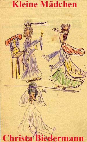 """""""Königin, eine 17 und eine 18Jährige"""", Kinderzeichnung von Christa Biedermann"""