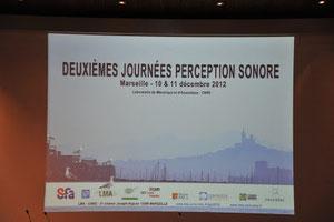 Deuxièmes Journées Perception Sonore 2012 10 et 11 décembre 2012 CNRS Laboratoire de Mécanique et d'Acoustique