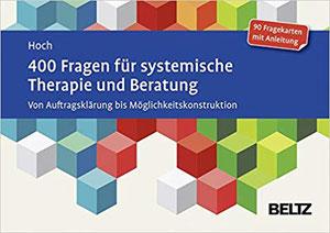 400 Fragen für systemische Therapie und Beratung #Fragkarten #Tools #Therapie