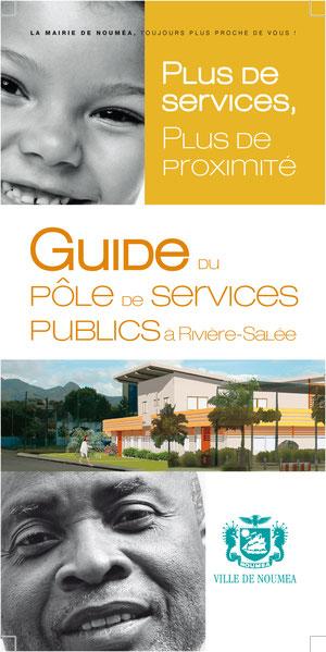 Mise en page et chartage du Guide du pôle de services publics à Rivière-Salée - Agence Atelier B2