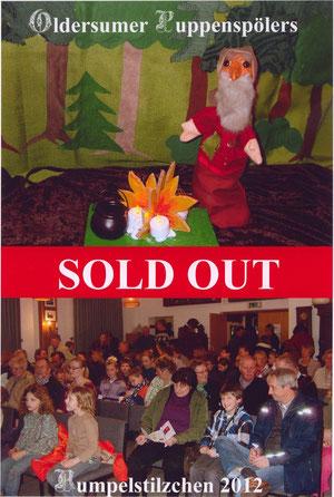 """Die Oldersumer Puppenspöler erhielten 2012 für alle im Vorfeld ausverkauften Vorstellungen des Puppenspiels """"Rumpelstilzchen"""" den neu kreierten """"Oldersumer Sold Out Award"""". Herzlichen Glückwunsch!"""