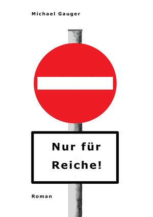 1. Auflage 2011, Copyright Michael Gauger 2011, alle Rechte vorbehalten