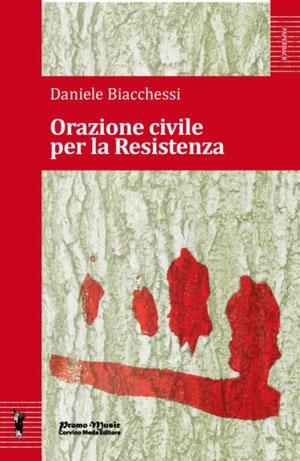 Orazione civile per la Resistenza di Daniele Biacchessi