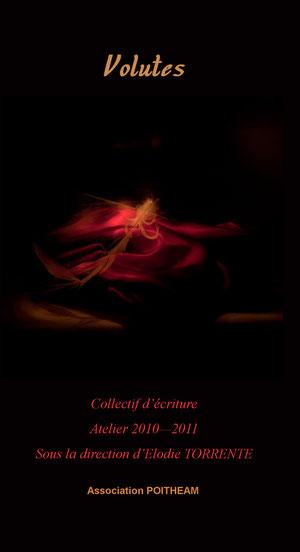 Recueil de nouvelles, atelier d'écriture Pothéam, direction Elodie TORRENTE, Volutes