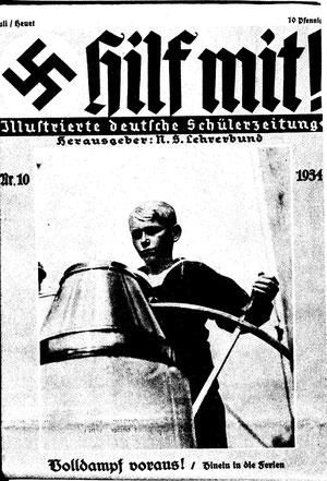 """Nationalsozialistische Schülerzeitschrift """"Hilf mit!"""""""