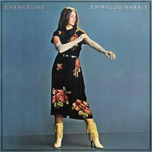 Emmylou Harris - Evangeline