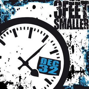 3 Feet Smaller - December 32nd