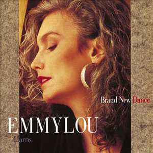 Emmylou Harris - Brand New Dance