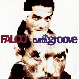 Falco - Data De Groove