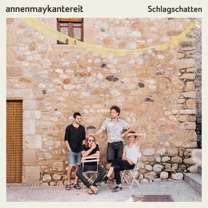 AnnenMayKantereit - Schlagschatten