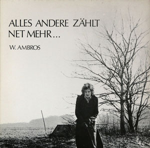 Wolfgang Ambros - Alles Andere Zählt Net Mehr...