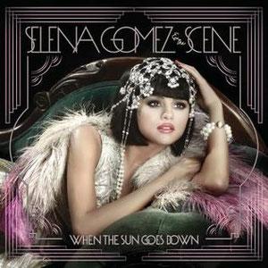 Selena Gomez & The Scene - When The Sun Goes Down