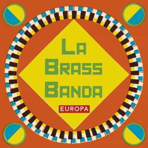 LaBrassBanda - Europa