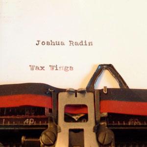 Joshua Radin - Wax Wings