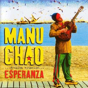 Manu Chao - Próxima Estación: Esperanza