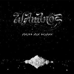 Wolfgang Ambros - Weiß Wie Schnee