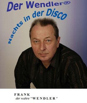FRANK der WENDLER - klick mich...