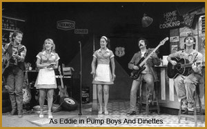 Jamie Moore as Eddie in Pump Boys and Dinettes