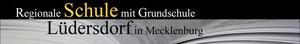 Regionale Schule mit Grundschule Lüdersdorf in Mecklenburg