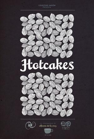 Hotcakes.