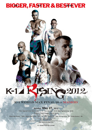 K-1 RISING 2012 WORLD MAX FINAL 16 IN MADRID POSTER