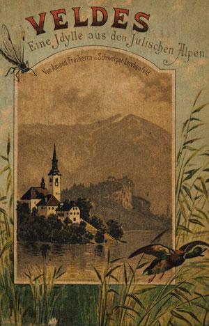 Gegenblick - Veldeser (Bleder) See mit Kirche und Burg mit Blick auf den Hochstuhl im Jahr 1889