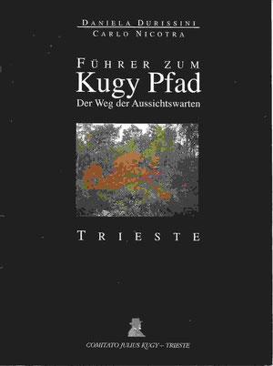 Führer zum Kugy Pfad Trieste - Comitato Julius Kugy 1995