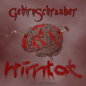 GehirnSchrauber - Hirntot (free Web Edition)