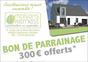 bon de parrainage de 300 euros offerts pour toute recommandation aboutissant à la construction d'une maison neuve par Maisons Kernest