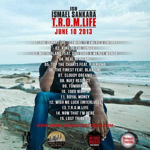 ISH Ismael Sankara T.R.O.M.LIFE feat Dibi Dobo