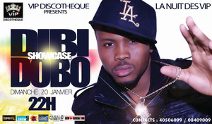 VIP discotheque presents la nuit des VIP Dibi Dobo en Showcase dimanche  20 janvier 22 h
