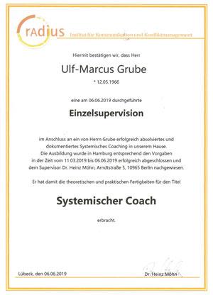 """Nachweis Supervision """"Systemischer Coach"""" von Ulf-Marcus Grube"""