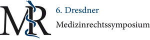 6. Dresdner Medizinrechtssymposium