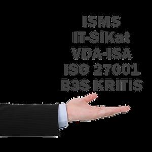 Beratung: ISO 27001, B3S, KRITIS, IT-SiKat, TISAX®, VAIT, VDA ISA, §8a BSIG, KritisV, ISO 27002, IT-Sicherheitskatalog, ISO 27019, §11 1a EnWG, §11 1b EnWG