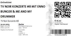 Nr.69 - 22.01.2013 - TV Noir #8 (Enno Bunger, Me & My Drummer) - Zeche, Bochum