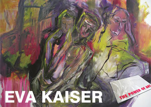 "galerie time Ausstellung Eva Kaiser ""The Power of Art"""