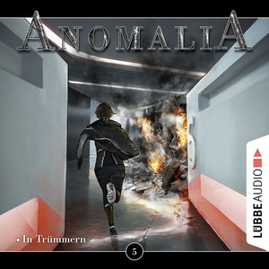 CD-Cover Anomalia Folge 5 In Trümmern