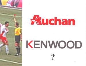 Carton rouge à Auchan ---- Bénéfice du doute pour Kenwood