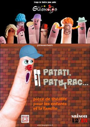 ET PATATI, ET PATATRAC... - spectacle pour les enfants et la famille - LES GUIGNOLOS - troupe de théâtre jeune public -  saison 2012-2013