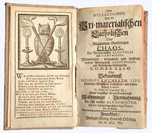 """Titel und Frontispiz von Khunrath's Werk """"Vom hylealischen, Das ist Pri-materialischen Catholischen oder allgemeinen natürlichen Chaos, der naturgemäßen Alchymiae und Alchymisten [...]"""" (1708)."""