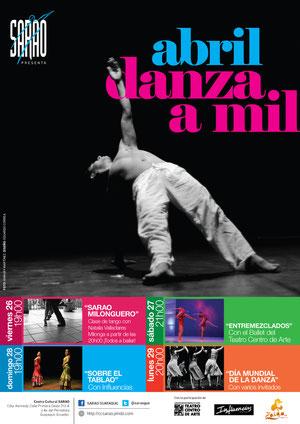 Afiche de ABRIL, DANZA A MIL. Diseño de Eduardo Correa Foto de Amaury Martínez