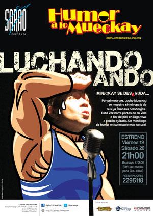 Luchando Ando, stand-up de Lucho Mueckay. Diseño de Eduardo Correa.
